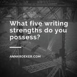 My Five Writing Strengths