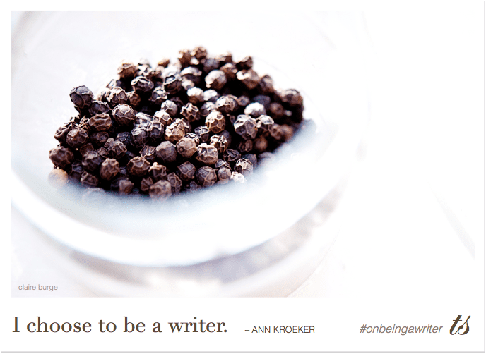 I choose to be a writer - Ann