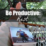#12: Rest and Productivity