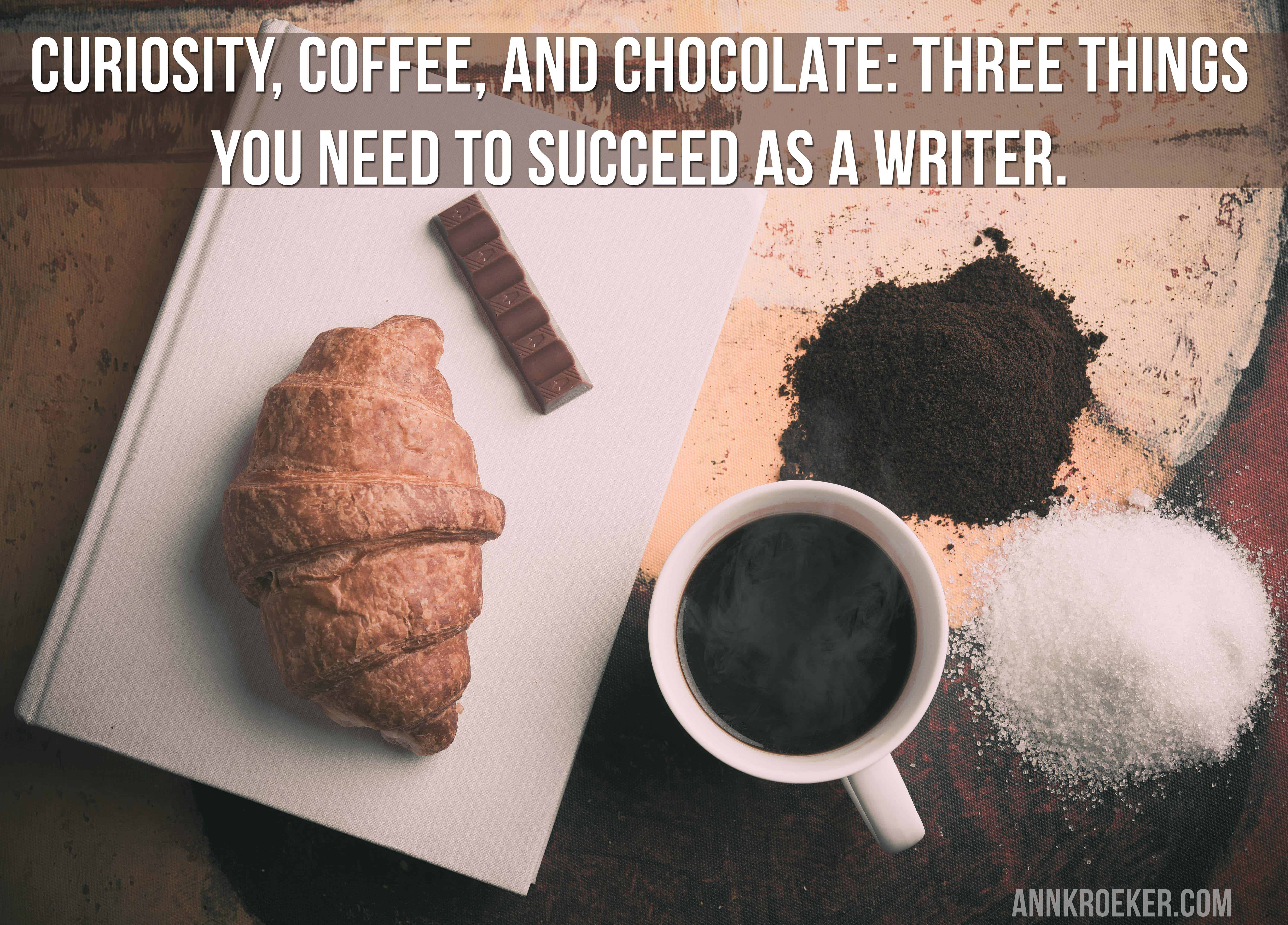 Writing Quotes Three Things You Need To Succeed As A Writer Ann Kroeker Writing Coach