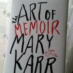 The Art of Memoir by Mary Karr - Book Discussion