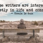 Writing Quotes: Ursula Le Guin on what interests prose writers