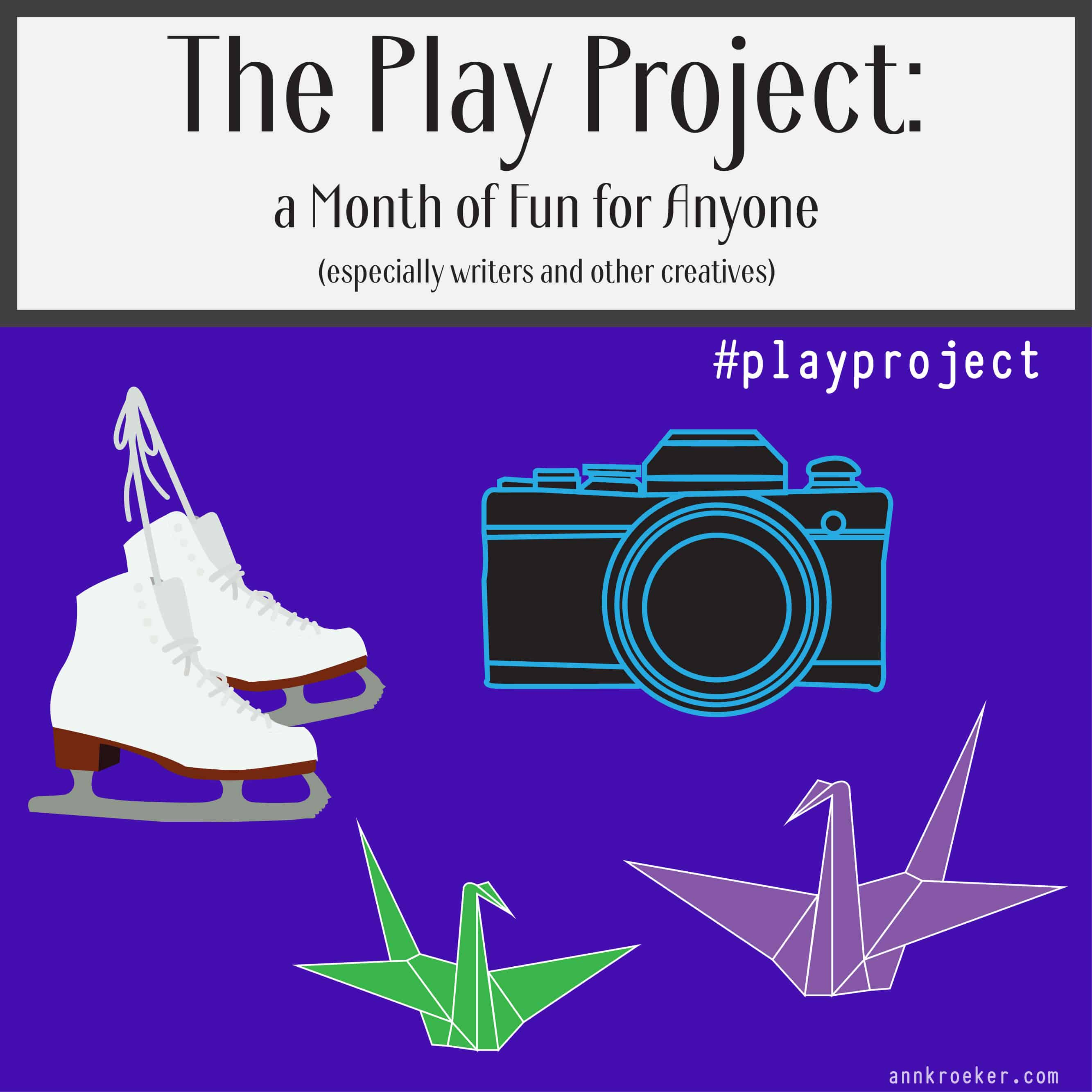 The Play Project - A Month of Fun for Anyone - Instagram sized