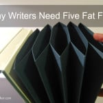 #36: Why Writers Need Five Fat Files