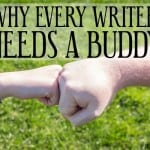 Ep 44: Why Every Writer Needs a Buddy