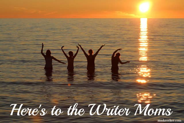Here's to the Writer Moms - episode #49