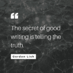 Gordon Lish: The secret of good writing