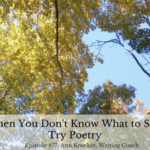 #77: When You Don't Know What to Say, Try Poetry