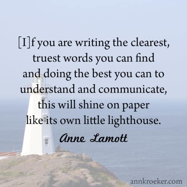 Want to shine on paper? Write your clearest, truest words.