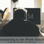 Ep 93: Why I'm Committing to the Work-Ahead Advantage