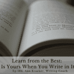 Ep 104: Learn from the Best – The Book Is Yours When You Write in Its Margins