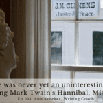 Ep 105: There was never yet an uninteresting life – Visiting Mark Twain's Hannibal, Missouri