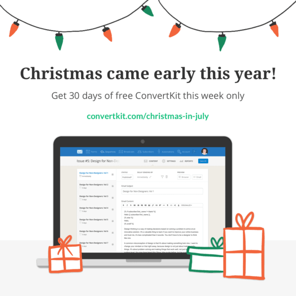 Christmas in July 2017 - ConvertKit Free Trial
