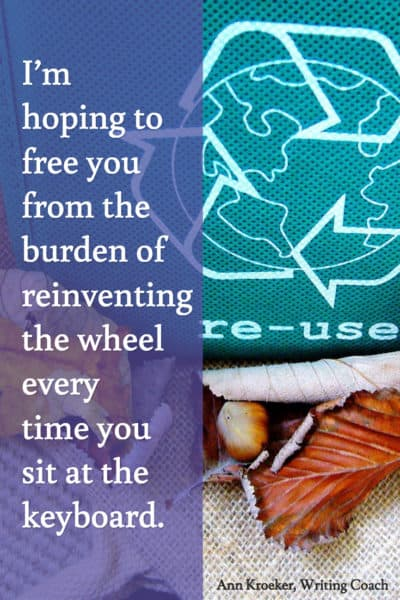 Free you from the burden of reinventing the wheel every time you sit at the keyboard. (Ann Kroeker, Writing Coach)