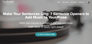 Make Your Sentences Sing - Sentence Openers Free Course (Ann Kroeker, Writing Coach)
